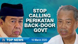 [WATCH] TMI Top News: Stop calling Perikatan back-door govt