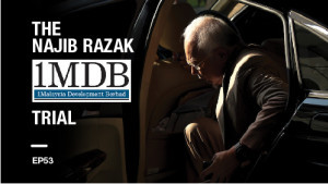 [LISTEN] The Najib Razak 1MDB Trial EP 53: Oblivious