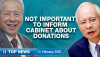 [WATCH] TMI Top News: Not important to inform cabinet on donations, IGP and ministers urged to resign