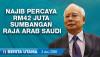 [VIDEO] Berita TMI | Najib percaya RM42 juta sumbangan raja Arab Saudi